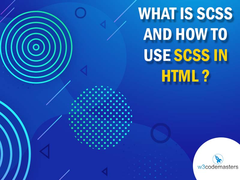 What Is Scss And How To Use Scss In Html ? 2021